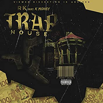 Traphouse (feat. K Money)