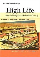 High Life: Condo Living in the Suburban Century
