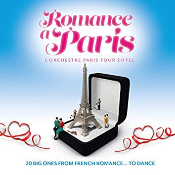 Romance à Paris: 20 Big Ones from French Romance… To Dance