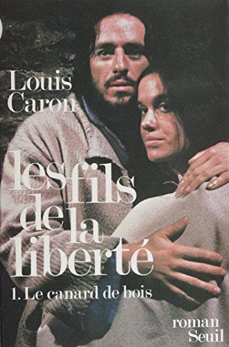Les Fils de la liberté (1): Le Canard de bois (Cadre rouge) (French Edition)