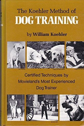 By William Koehler - Koehler Method of Dog Training (12.2.1978)