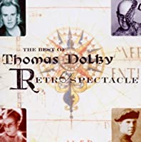 The Best of Thomas Dolby: Retrospectacle by Thomas Dolby (1995-04-04)