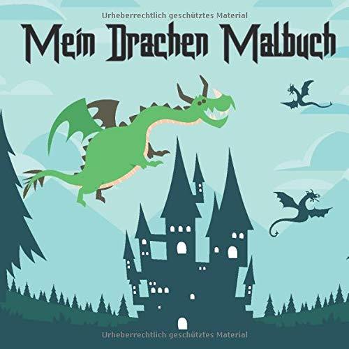 Mein Drachen Malbuch: 50 einzigartige Drachen zum Ausmalen für Kinder ab 6+ Jahren.