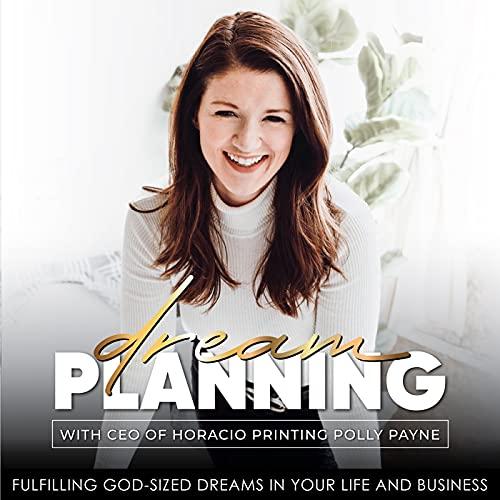 Dream Planning Podcast | Publisher, Christian Women, Christian Planner, Productivity Coach, Goal Setting, Bible Study