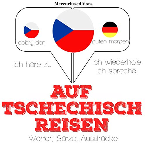 Tschechisch sprechen auf Reisen audiobook cover art
