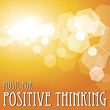 Music for Positive Thinking