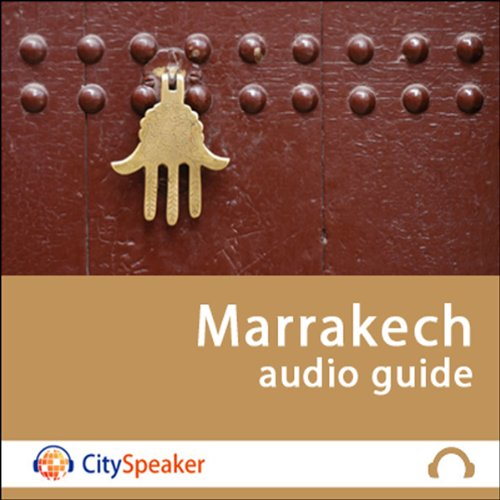 Marrakech (Audio Guide CitySpeaker) audiobook cover art