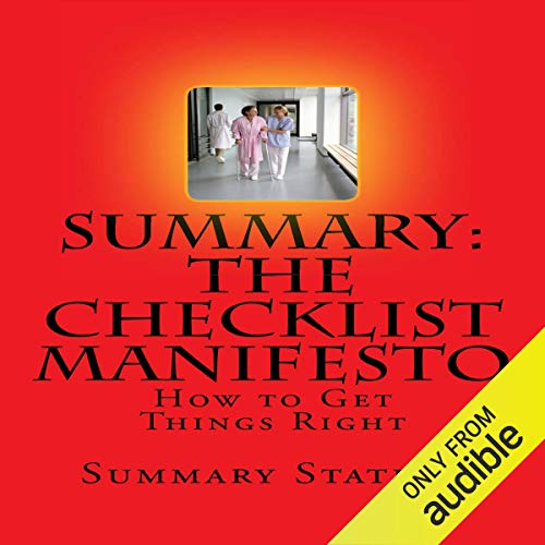 Summary: The Checklist Manifesto: How to Get Things Right cover art