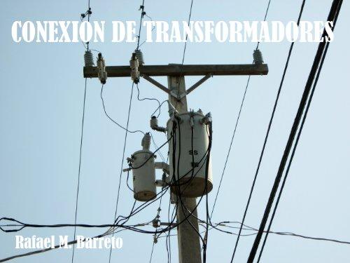Conexión de Transformadores (Distribucion de Energia Electrica nº 2)