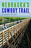 Nebraska s Cowboy Trail: A User s Guide