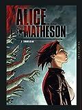 Alice Matheson 06 - L'Origine du mal
