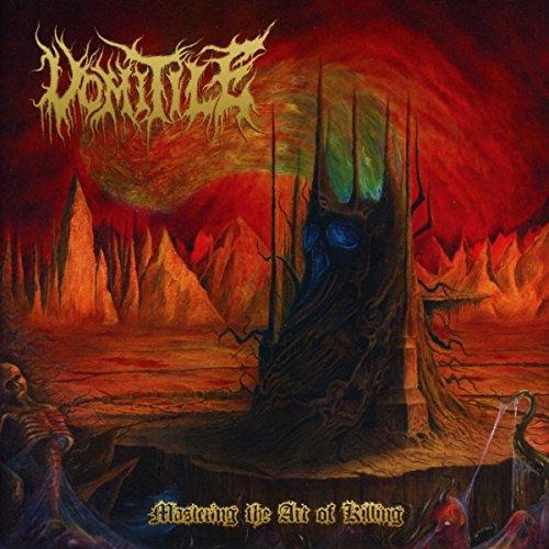 Vomitile: Mastering the Art of Killing (Audio CD)