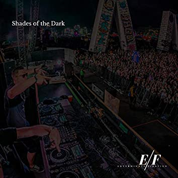Shades Of The Dark - Dubstep Music For Night Riders