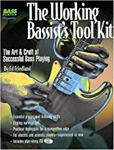 The Working Bassist's Tool Kit: The Art and Craft of Successful Bass Playing