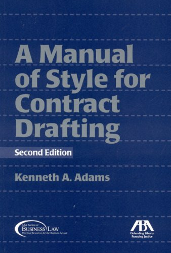 Compare Textbook Prices for Manual of Style for Contract Drafting 2nd Edition Edition ISBN 9781604420289 by Adams, Kenneth A.