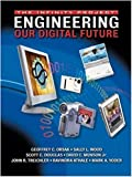 Engineering Our Digital Future - The Infinity Project (Instructor's Manual with CD)