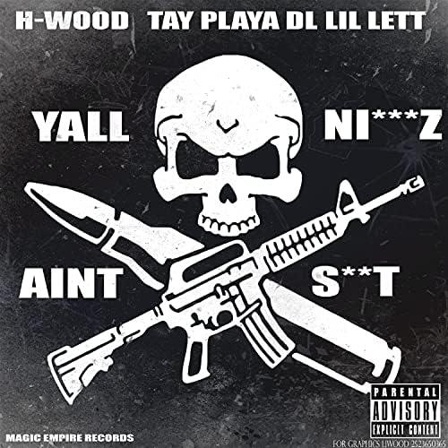 H-Wood feat. Lil Lett, Playa DL & TAY