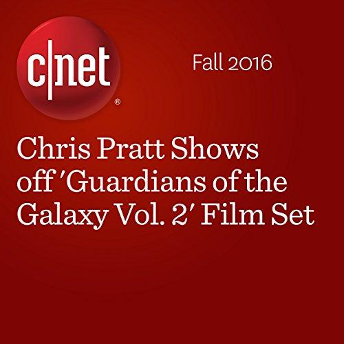 Chris Pratt Shows off 'Guardians of the Galaxy Vol. 2' Film Set audiobook cover art