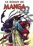 Ninjas et Samouraïs - Le dessin de Manga 14