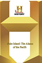 History -- Wake Island: The Alamo of the
