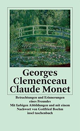 Claude Monet: Betrachtungen und Erinnerungen eines Freundes (insel taschenbuch)