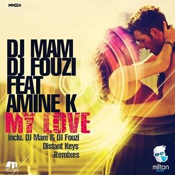 My Love Remixes