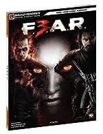 F.E.A.R. 3 Official Strategy Guide de BradyGames