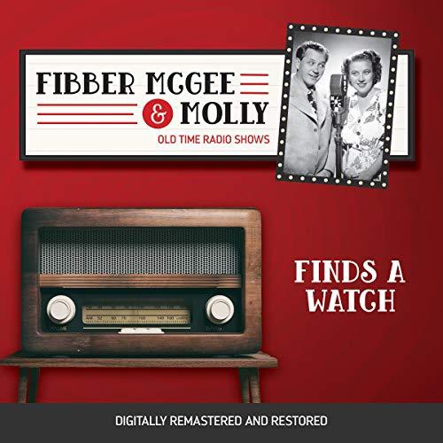 Diseño de la portada del título Fibber McGee and Molly: Finds a Watch