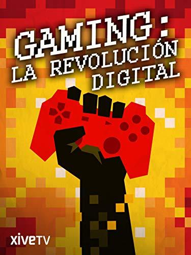 Gaming: La Revolución Digital