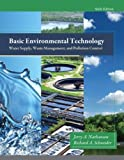 Basic Environmental Technology: Water Supply, Waste Management and...