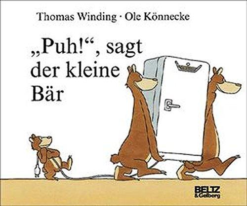 Puh!, sagt der kleine Bär (Beltz & Gelberg)