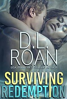 Surviving Redemption: A Romantic Thriller (Survivors' Justice Book 1) by [D.L. Roan]