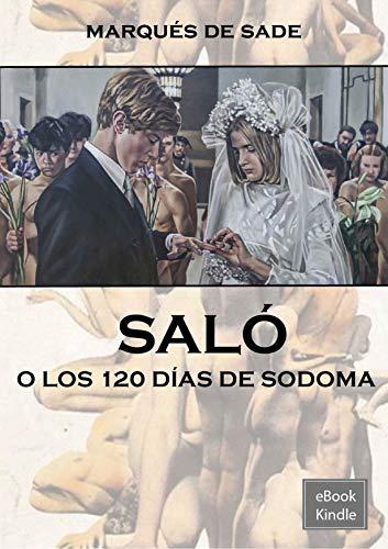 120 días de Sodoma (Spanish Edition)