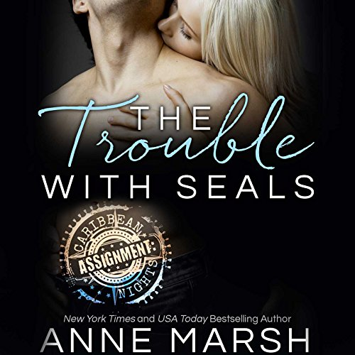 The Trouble with SEALs audiobook cover art