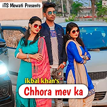 Chhora Mev Ka