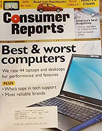 Consumer Reports, June 2008-Best & Worst Computers-44 Laptops and Desktops Are Rated For Performance and Features.