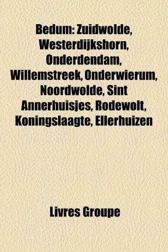 Bedum: Zuidwolde, Westerdijkshorn, Onder