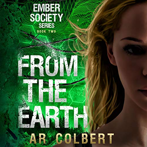 From the Earth Audiobook By AR Colbert cover art