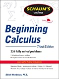 Schaum's Outline of Beginning Calculus, Third Edition (Schaum's Outlines)