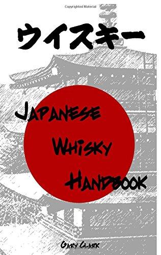Japanese Whisky Handbook