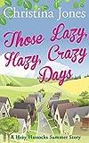 Those Lazy, Hazy, Crazy Days: A Hazy Hassocks Short Story (The Hazy Hassocks Series) (English Edition)