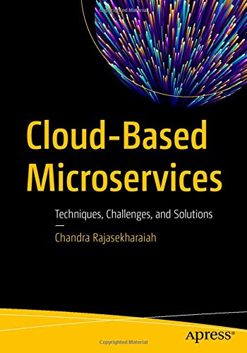 Cloud-Based Microservices: Techniques, Challenges, and Solutions