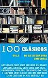 100 Clásicos de la Literatura Universal: Vol.2 (Best Sellers en español)