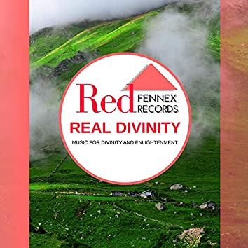Real Divinity - Music For Divinity And Enlightenment