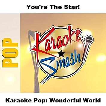 Karaoke Pop: Wonderful World