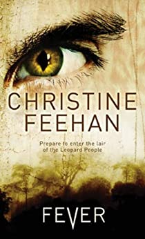 Fever: Leopard People Omnibus by [Christine Feehan]