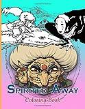 Spirited Away Coloring Book: Impressive Spirited Away Coloring Books For Adult And Kid