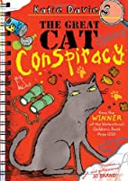 The Great Cat Conspiracy (Great Critter Capers)