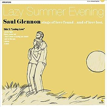 "Lazy Summer Evening, Side 3: ""Losing Love"""