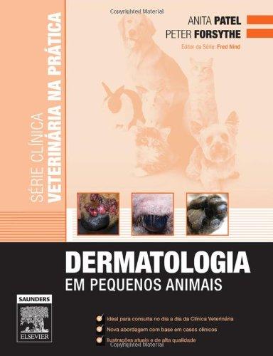 Dermatologia Na Clinica Veterinaria